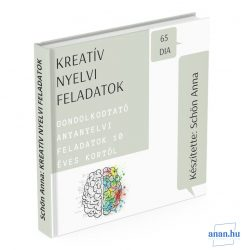 Kreatív nyelvi feladatok - Tehetségfejlesztő digitális kiadvány 10-12 éves kortól